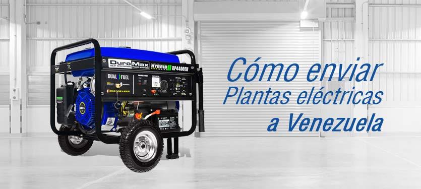 Enviar plantas electricas a Venezuela